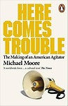 Here Comes Trouble: Stories From My Life Paperback