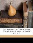 The Adventures of Oliver Twist, and a Tale of Two Cities (Paperback)