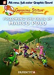 Following The Trail Of Marco Polo (Geronimo Stilton Graphic Novels Series #4) by Geronimo Stilton