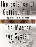 The Science of Getting Rich by Wallace D. Wattles AND The Master Key System by Charles Haanel Paperback