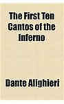 The First Ten Cantos of the Inferno