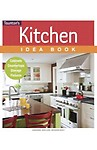 Kitchen Idea Book: Cabinets, Countertops, Storage, Fixtures Paperback