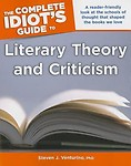 The Complete Idiot's Guide to Literary Theory and Criticism Paperback