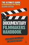 The Documentary Film Maker's Handbook: The Ultimate Guide to Documentary Filmmaking Paperback