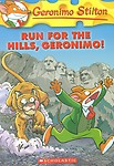 Geronimo Stilton# 47: Run for the Hills, Geronimo!