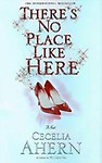 There's No Place Like Here Hardcover
