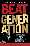 Beat Generation: The Lost Work by Jack Kerouac