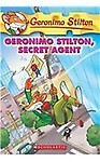 Geronimo Stilton, Secret Agent (Geronimo Stilton, No. 34) by Geronimo Stilton