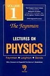 Feynman Lectures On Physics                 by  R P Feyman Volume 1 - Mainly Mechanics, Radiation And Heat