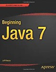 Beginning Java 7 by Jeff Friesen