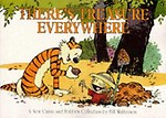 Calvin & Hobbes                 by Bill Watterson There's Treasure Everywhere