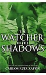 The Watcher in the Shadows Paperback