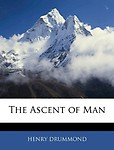 The Ascent of Man - Henry Drummond