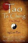 Tao Te Ching (The Way) By Lao-Tzu by Lao Tzu