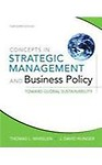 Concepts in Strategic Management and Business Policy: Toward Global Sustainability (Paperback) Concepts in Strategic Management and Business Policy: Toward Global Sustainability - Thomas L. Wheelen,J. David Hunger