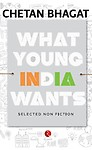What Young India Wants: Selected Non - Fiction Paperback
