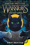 Warriors: Dawn of the Clans #3: The First Battle (Paperback)