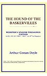 The Hound of the Baskervilles (Webster's Spanish Thesaurus Edition)