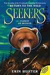 Seekers: Return to the Wild #4: Forest of Wolves (Paperback)