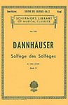Solfege Des Solfeges, Book Ii - Vocal (Schirmer's Library Of Musical Classics Series Vol. 1290) by A. Dannhauser,J. H. Cornell(Translator)