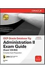 Ocp Oracle Database 11G                 by Bryla Administration Ii Exam Guide (Exam 1Z0-053) (With Cd)