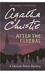 After the Funeral: A Hercule Poirot Mystery Hardcover