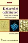 Engineering Optimization                 by  Singiresu S Rao Theory And Practice, 3rd Edition
