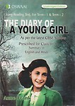 Diary Of A Young Girl Class 10 Term 1 & 2 Long Reading Textbook : Cbse by Anne Frank