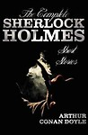 The Complete Sherlock Holmes Short Stories - Unabridged - The Adventures Of Sherlock Holmes, The Memoirs Of Sherlock Holmes, The Return Of Sherlock Holmes, His Last Bow, and The Case-Book Of Sherlock Holmes Hardcover