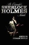 The Complete Sherlock Holmes Novels - unabridged - A Study In Scarlet, The Sign Of The Four, The Hound Of The Baskervilles, The Valley Of Fear by Arthur Conan Doyle