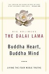 Buddha Heart, Buddha Mind: Living the Four Noble Truths Paperback