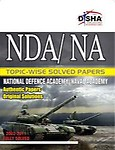 NDA/NA Topic-Wise Solved Papers (2002-2011) - Disha Experts