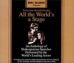All The World\'s A Stage: An Anthology Of Shakespearean Speeches - William Shakespeare