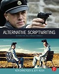 Alternative Scriptwriting: Beyond the Hollywood Formula Paperback