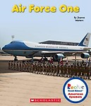 Air Force One: The President's Plane (Rookie Read-About American Symbols) by Joanne Mattern