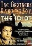 Brother Karamazov / The Idiot