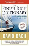 The Finish Rich Dictionary                 by  David Bach