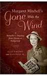 Margaret Mitchell's Gone with the Wind: A Bestseller's Odyssey from Atlanta to Hollywood (Paperback)