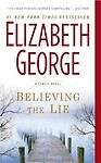 Believing the Lie: A Lynley Novel by Elizabeth George