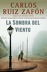 La Sombra del Viento/ The Shadow of the Wind                 by Ruiz Zafon, Carlos