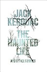 The Haunted Life: And Other Writings Hardcover