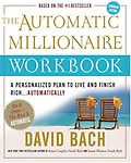 The Automatic Millionaire Workbook - David Bach
