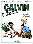 Que Fait La Police = Calvin and Hobbes