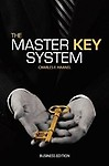 The Master Key System (Business Edition) - Charles F. Haanel