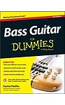 Bass Guitar For Dummies(R) Paperback