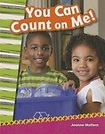You Can Count on Me! (Primary Source Readers) by Joanne Mattern