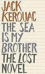 The Sea is My Brother: The Lost Novel Hardcover