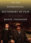 The New Biographical Dictionary of Film: Fifth Edition Paperback