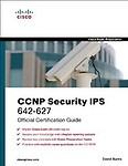 CCNP Security Ips 642-627 Official Cert Guide - David Burns,Odunayo Adesina,Keith Barker