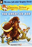 The Great Ice Age: Geronimo Stilton by Geronimo Stilton